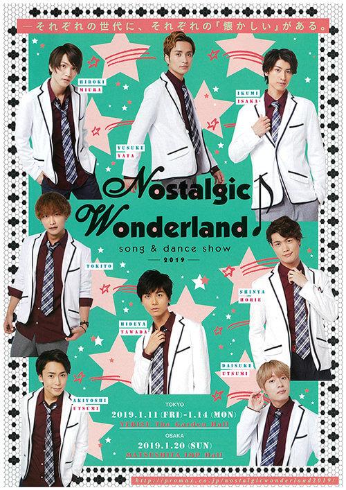 「Nostalgic Wonderland♪ 〜song & dance show 〜 2019」
