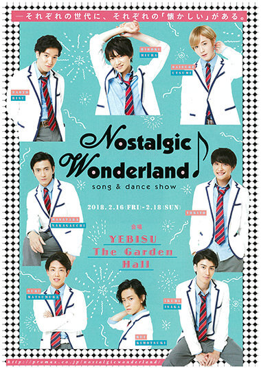 『Nostalgic Wonderland♪ 〜song & dance show〜』